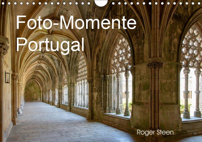 Foto-Momente Portugal (Wandkalender 2019 DIN A4...