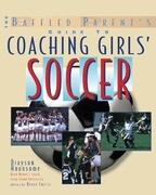 Coaching Girls' Soccer: A B
