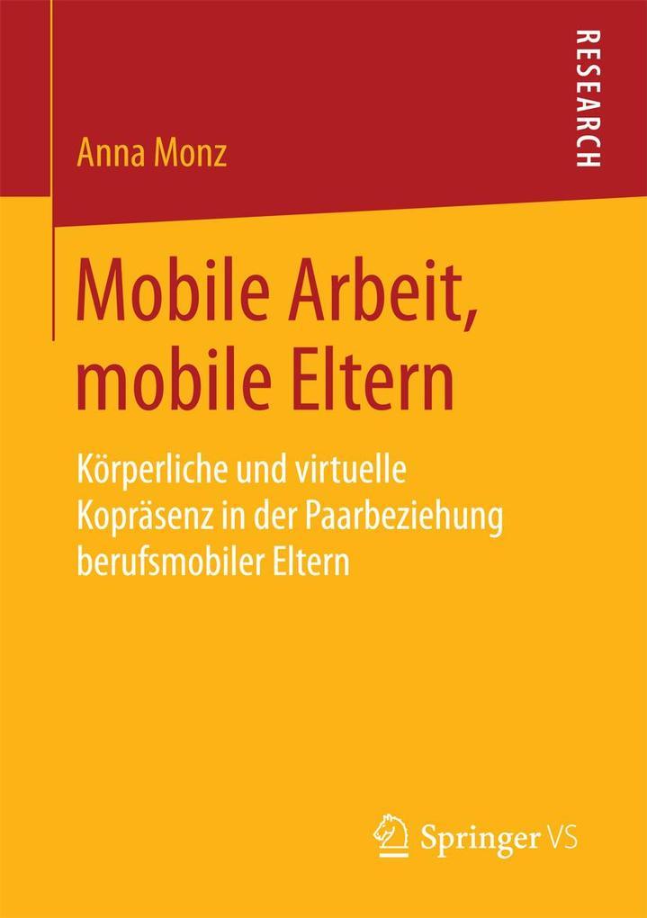 Mobile Arbeit, mobile Eltern als eBook Download...