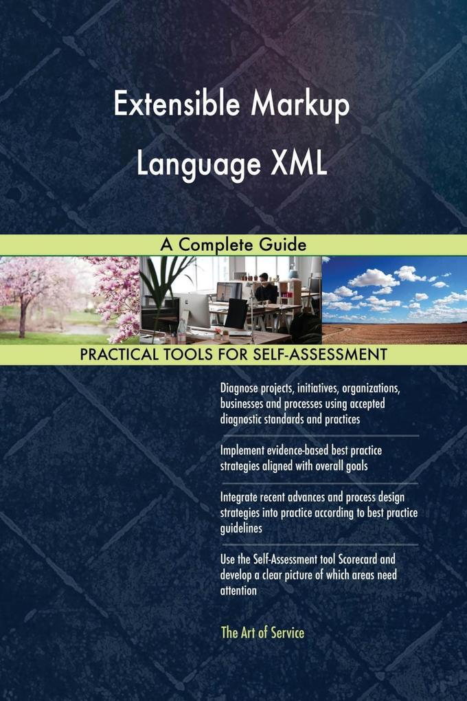 Extensible Markup Language XML A Complete Guide...