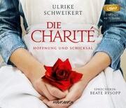 Die Charité: Hoffnung und Schicksal (2 MP3-CDs)