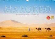 Marokko: Marrakesch, Atlas, Sahara, Fès (Wandkalender 2019 DIN A3 quer)