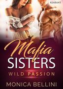 Mafia Sisters. Gefährliche Leidenschaft