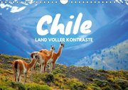 Chile - Land voller Kontraste (Wandkalender 2019 DIN A4 quer)