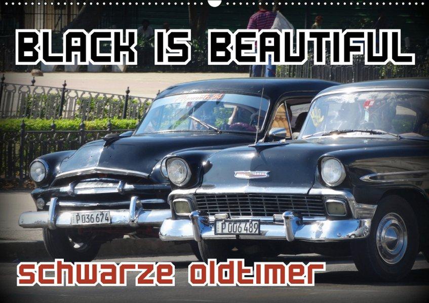 Black is Beautiful - Schwarze Oldtimer (Wandkal...