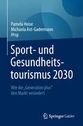 Sport- und Gesundheitstourismus 2030