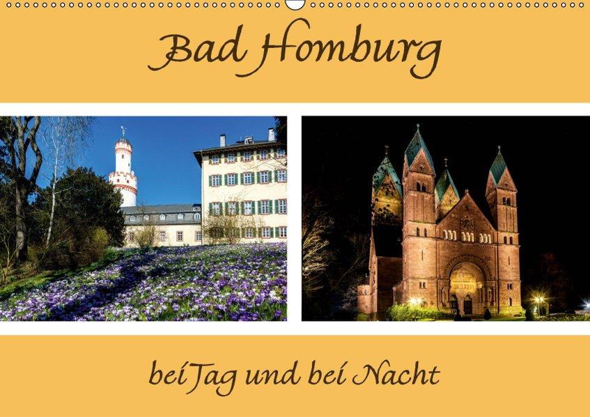 Bad Homburg bei Tag und bei Nacht (Wandkalender...