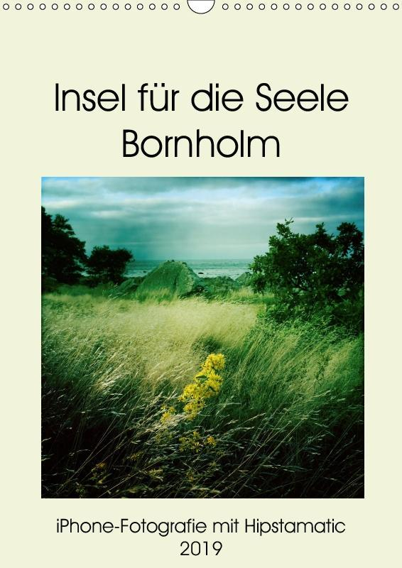 Insel für die Seele Bornholm (Wandkalender 2019...