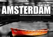 One Day Amsterdam (Wandkalender 2019 DIN A2 quer)