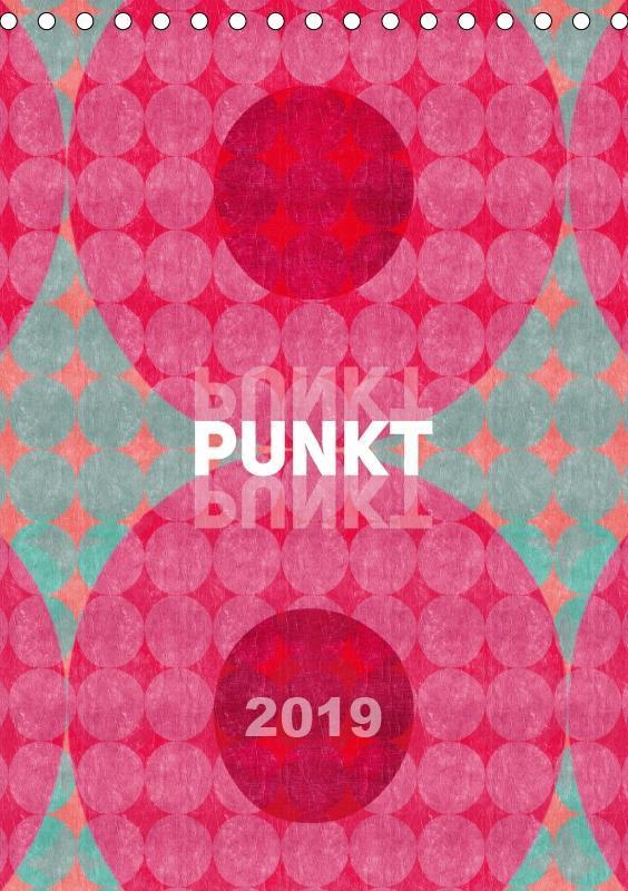 Punkt Punkt Punkt (Tischkalender 2019 DIN A5 hoch)