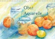 Obst Aquarelle (Wandkalender 2019 DIN A4 quer)