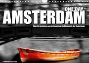 One Day Amsterdam (Wandkalender 2019 DIN A4 quer)
