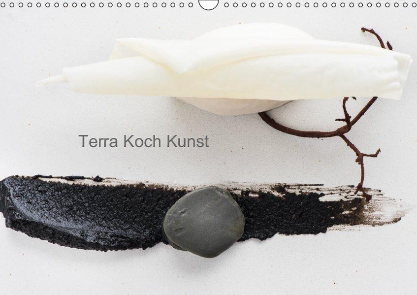 TERRA KOCH KUNST (Wandkalender 2019 DIN A3 quer)