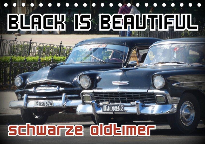 Black is Beautiful - Schwarze Oldtimer (Tischka...