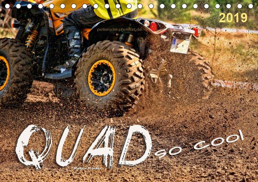 Quad - so cool (Tischkalender 2019 DIN A5 quer)