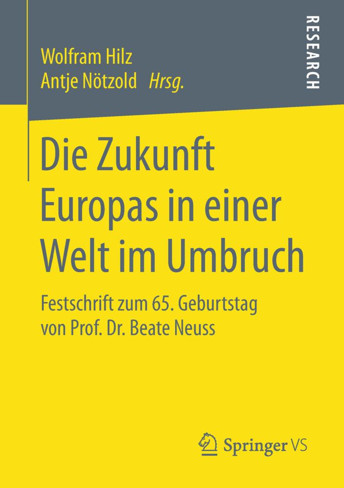 Die Zukunft Europas in einer Welt im Umbruch al...