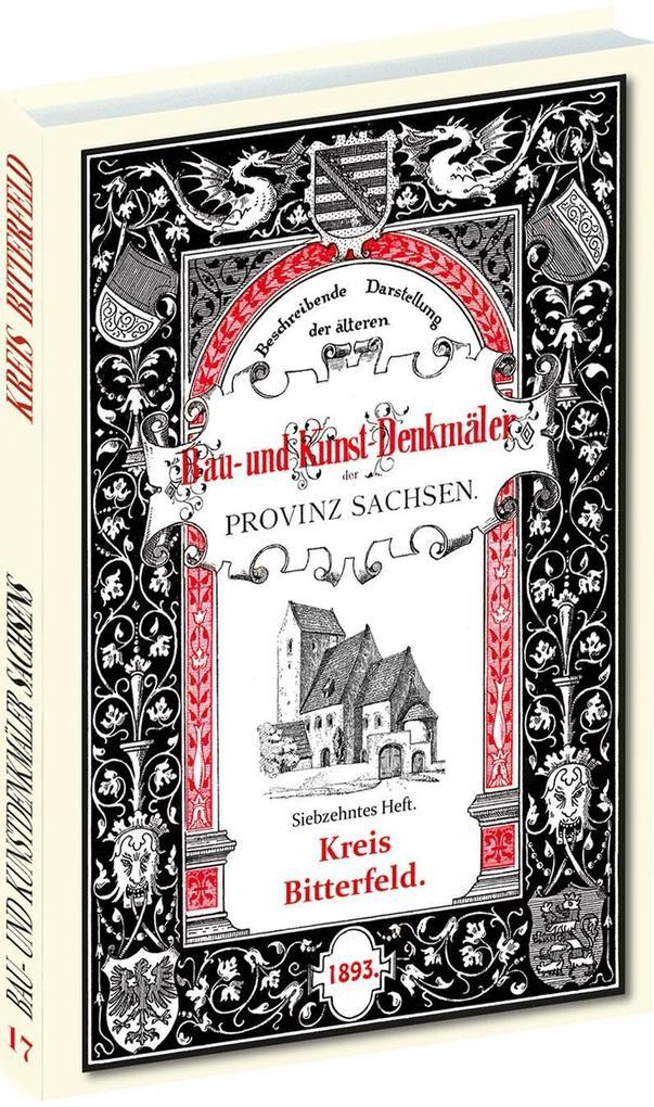 Bau- und Kunstdenkmäler des Kreises BITTERFELD ...