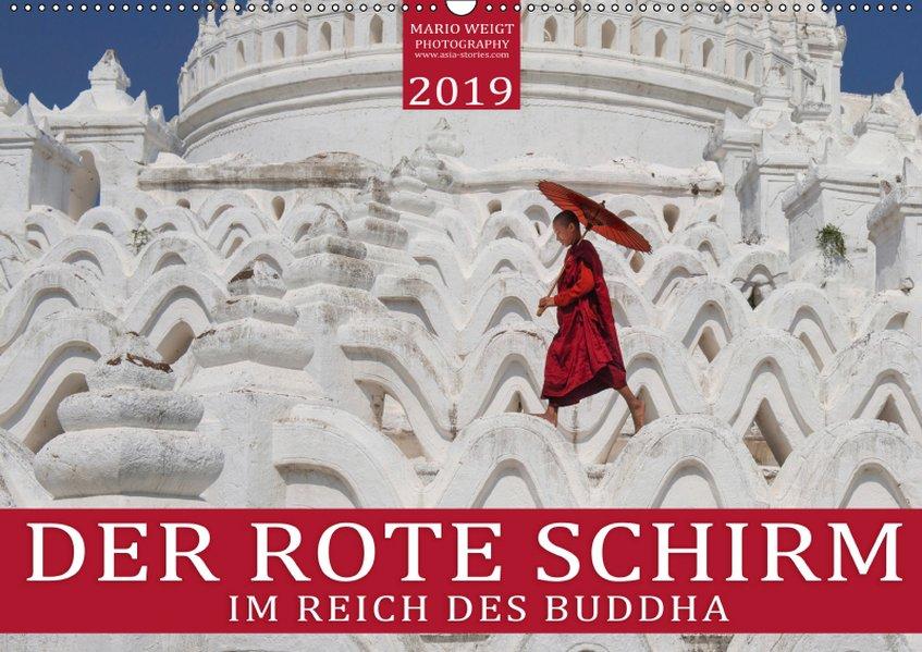 DER ROTE SCHIRM - Im Reich des Buddha (Wandkalender 2019 DIN A2 quer) als Kalender
