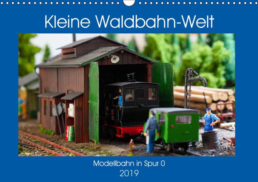 Kleine Waldbahn-Welt - Modellbahn in Spur 0 (Wa...