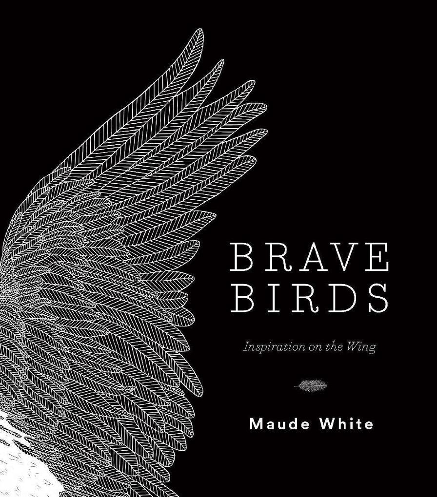 Brave Birds als eBook Download von Maude White
