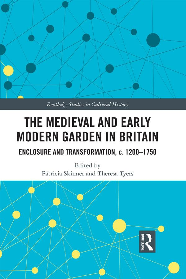 Medieval and Early Modern Garden in Britain als...