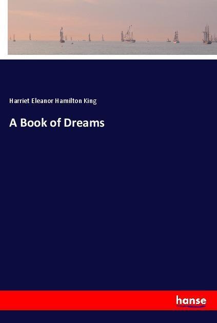 A Book of Dreams als Buch von Harriet Eleanor H...