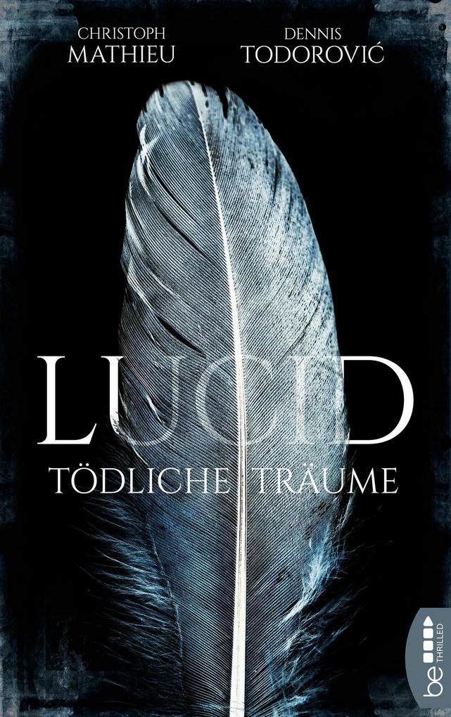 Lucid - Tödliche Träume als eBook
