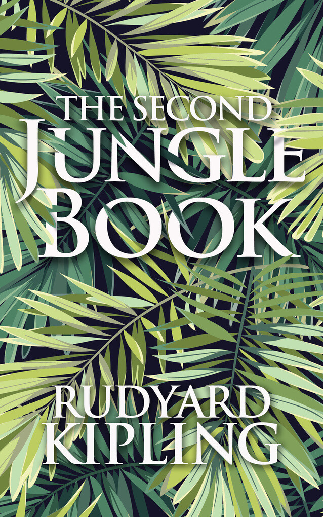 The Second Jungle Book als eBook Download von R...