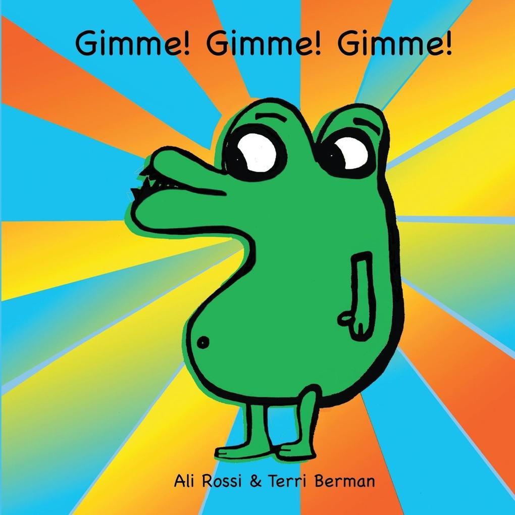 GIMME! GIMME! GIMME! als Taschenbuch von Ali Ro...
