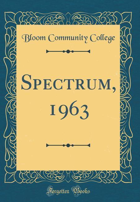 Spectrum, 1963 (Classic Reprint) als Buch von B...