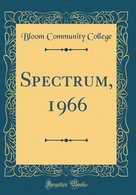 Spectrum, 1966 (Classic Reprint) als Buch von B...
