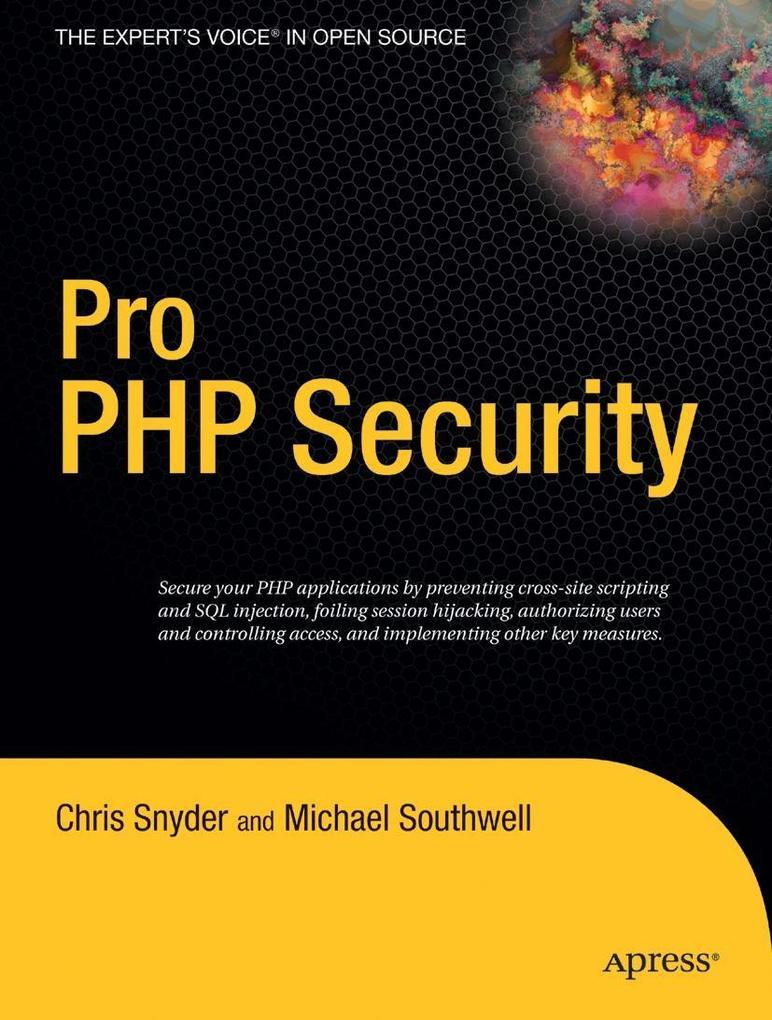 Pro PHP Security als Taschenbuch von Chris Snyd...