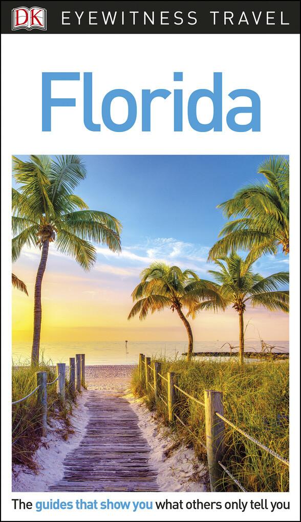 DK Eyewitness Travel Guide Florida als eBook Do...