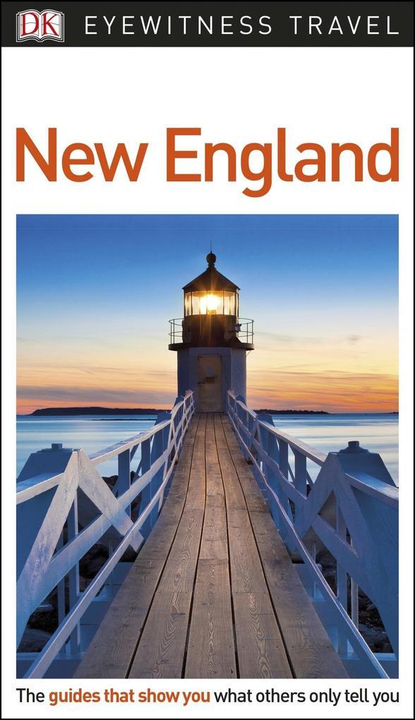 DK Eyewitness Travel Guide New England als eBoo...