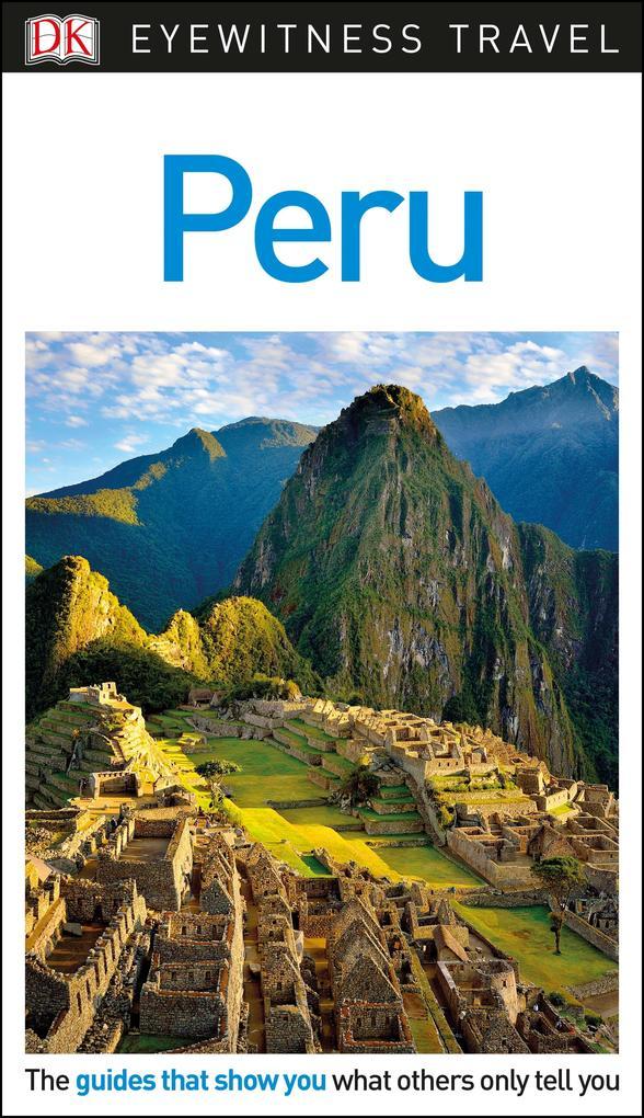 DK Eyewitness Travel Guide Peru als eBook Downl...