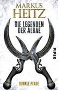 Die Legenden der Albae 03. Dunkle Pfade