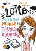 Lotte und der Problemtauschzauber