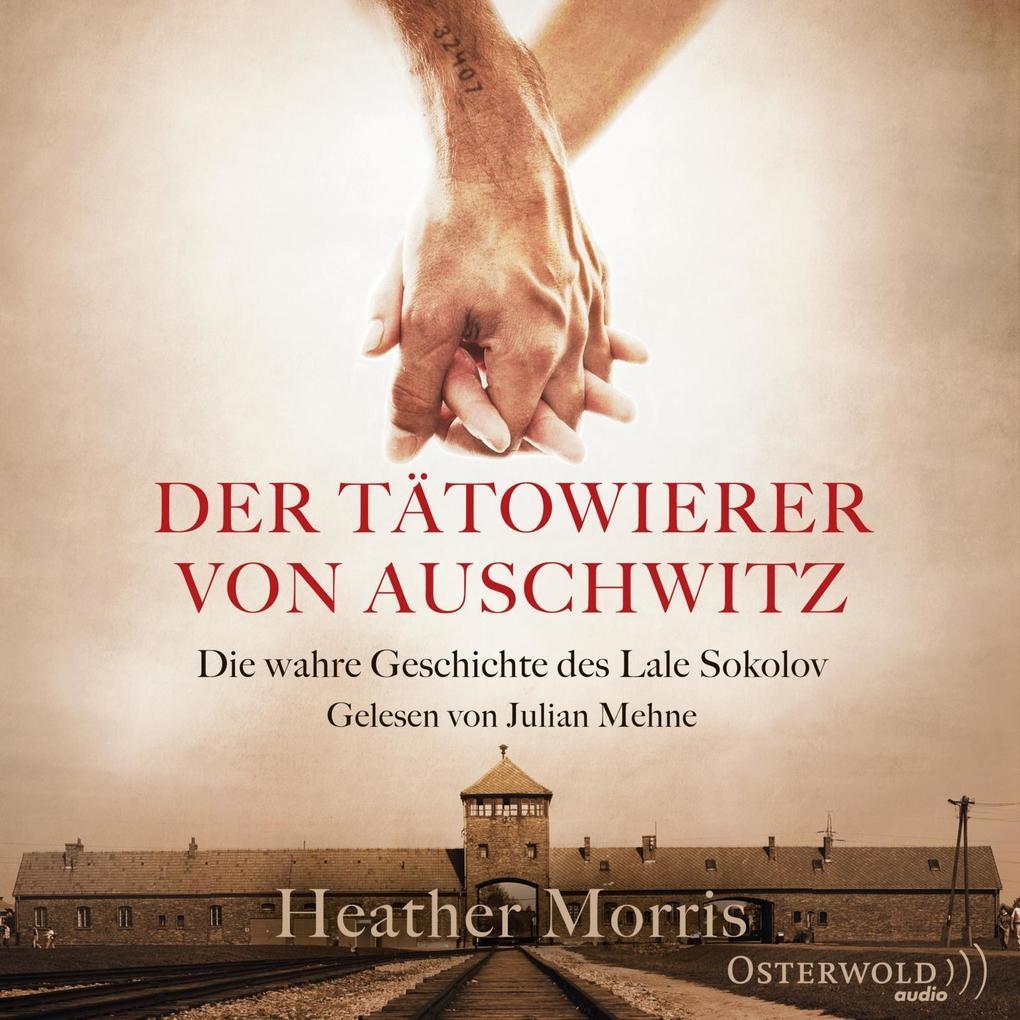 Der Tätowierer von Auschwitz als Hörbuch