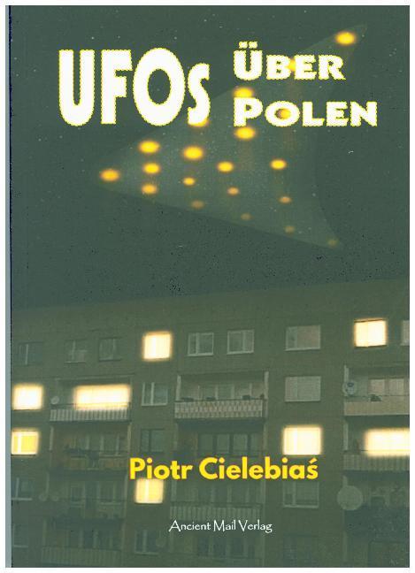 UFOs über Polen als Buch von Piotr Cielebia´, P...