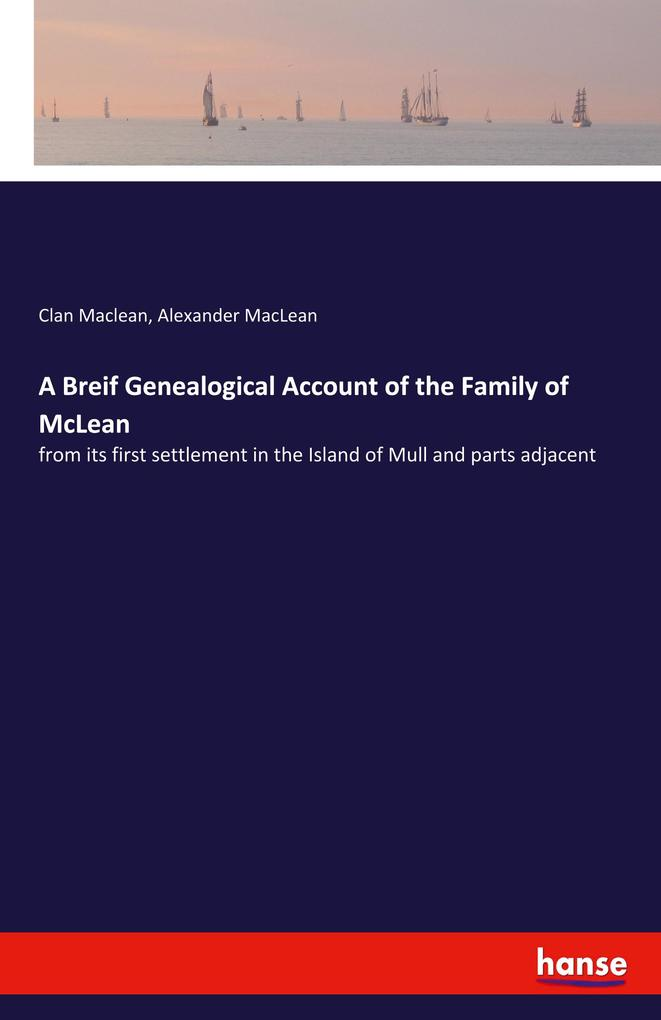 A Breif Genealogical Account of the Family of M...