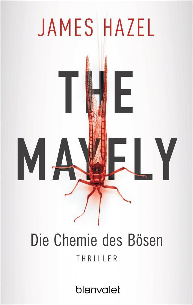 The Mayfly - Die Chemie des Bösen als eBook