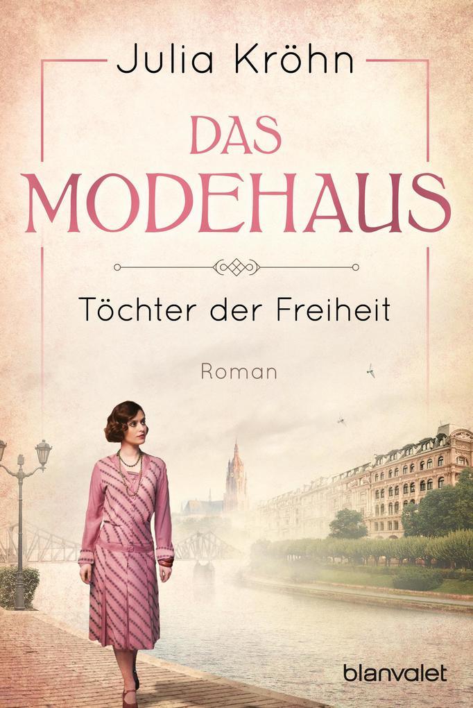 Das Modehaus - Töchter der Freiheit als eBook