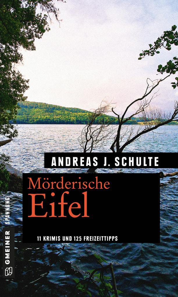 Mörderische Eifel als eBook Download von Andrea...