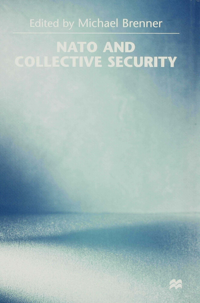 NATO and Collective Security als Buch (gebunden)