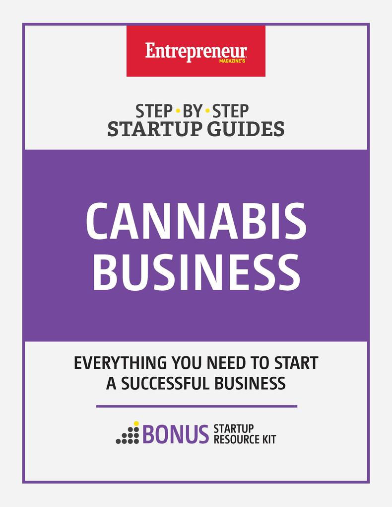 Cannabis Business: Step-by-Step Startup Guide a...