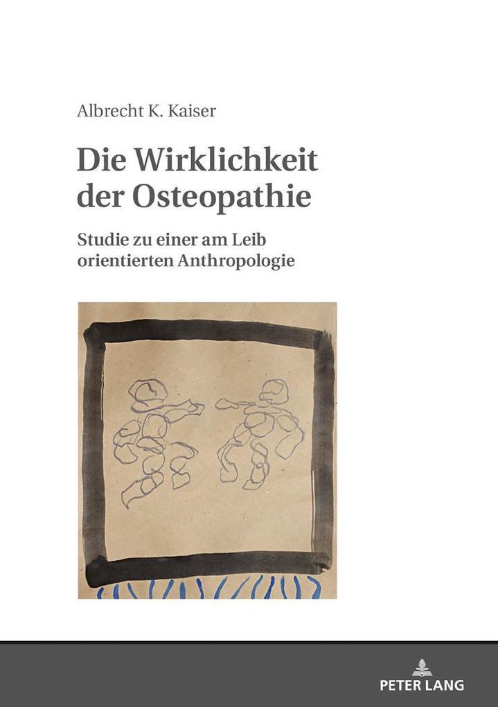 Die Wirklichkeit der Osteopathie als Buch von A...