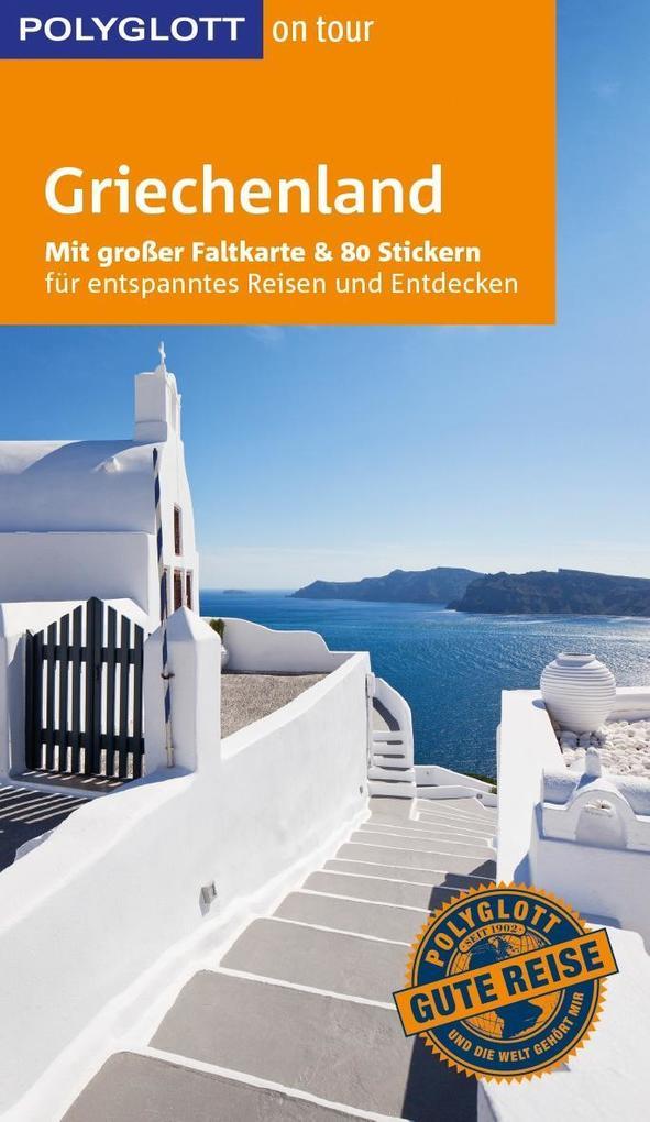 POLYGLOTT on tour Reiseführer Griechenland als Buch