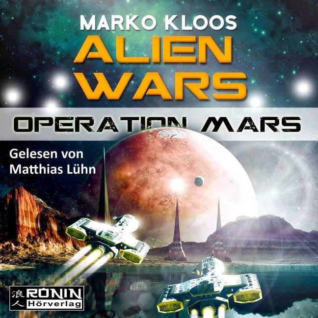 Operation Mars (Alien Wars 4) als Hörbuch