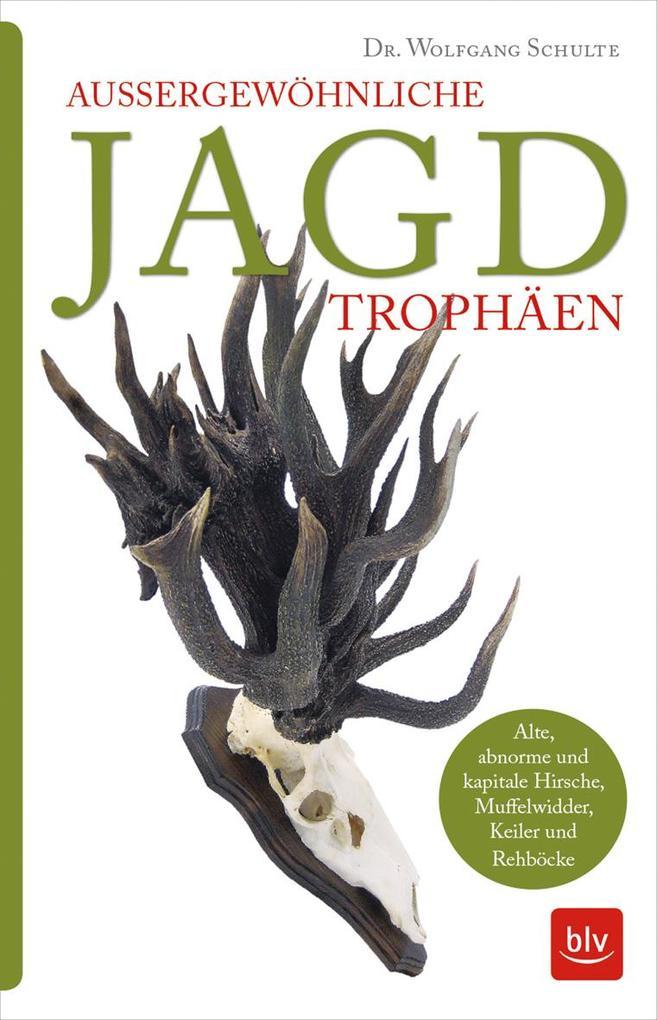 Außergewöhnliche Jagdtrophäen als Buch