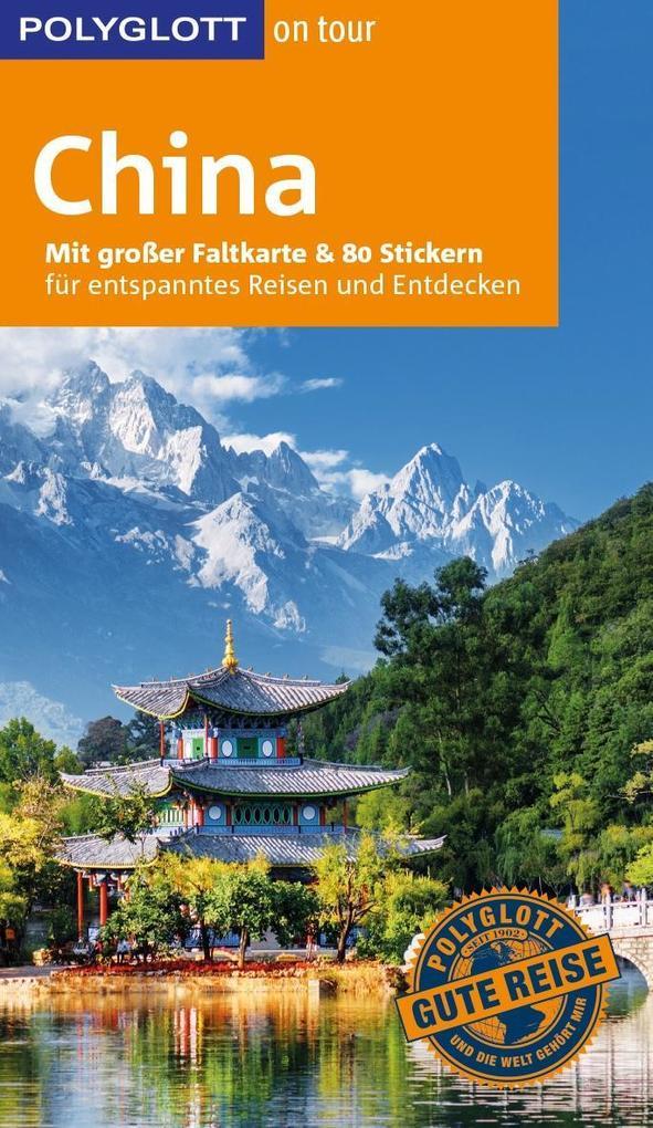 POLYGLOTT on tour Reiseführer China als Buch